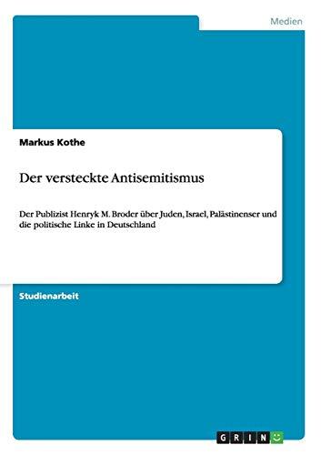 9783656476252: Der versteckte Antisemitismus (German Edition)