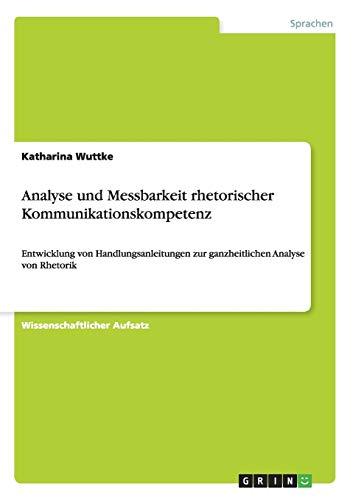 9783656476320: Analyse Und Messbarkeit Rhetorischer Kommunikationskompetenz