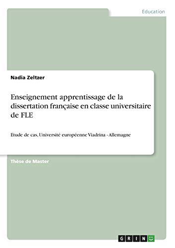 9783656476337: Enseignement apprentissage de la dissertation française en classe universitaire de FLE (French Edition)