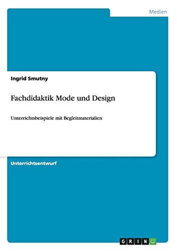 9783656480259: Fachdidaktik Mode und Design