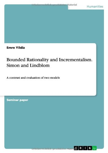 9783656481386: Bounded Rationality and Incrementalism. Simon and Lindblom
