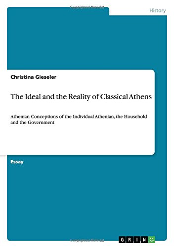 The Ideal and the Reality of Classical Athens: Christina Gieseler