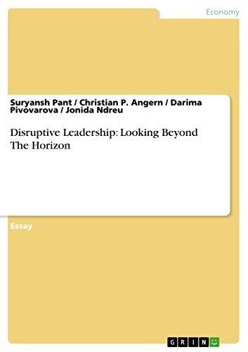 9783656486336: Disruptive Leadership: Looking Beyond The Horizon