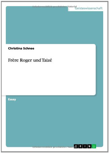 9783656492177: Frere Roger Und Taize (German Edition)