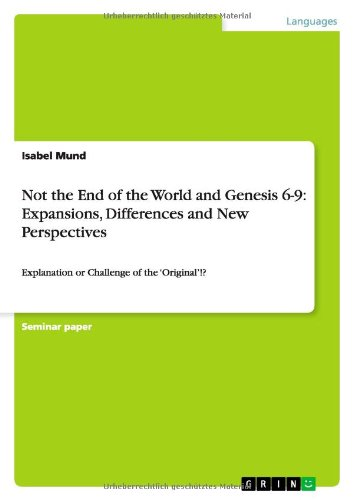 Not the End of the World and Genesis 6-9: Expansions, Differences and New Perspectives: Isabel Mund