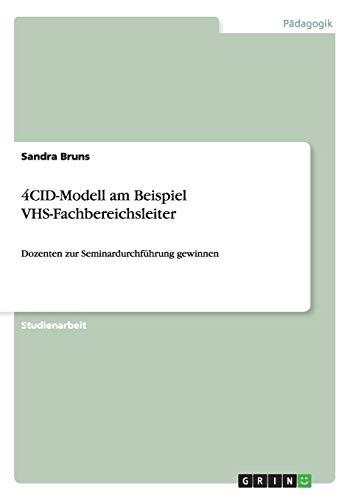 4cid-Modell Am Beispiel Vhs-Fachbereichsleiter: Sandra Bruns