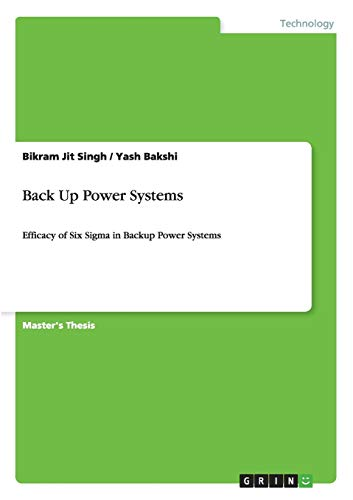 Back Up Power Systems: Bikram Jit Singh