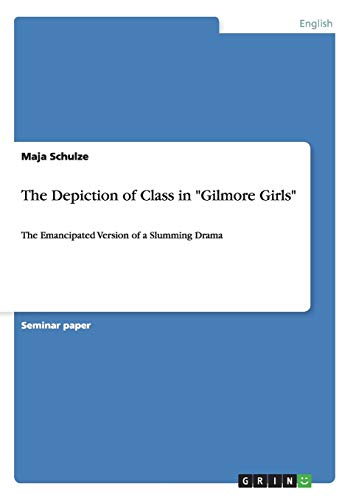 9783656511472: The Depiction of Class in