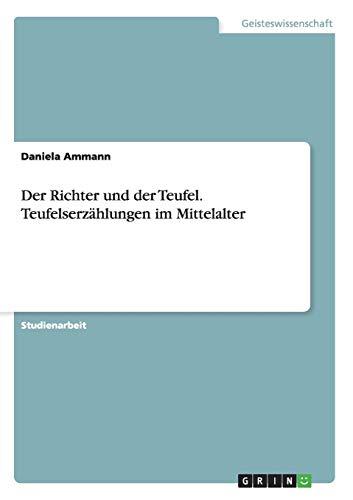 9783656514060: Der Richter und der Teufel. Teufelserzählungen im Mittelalter