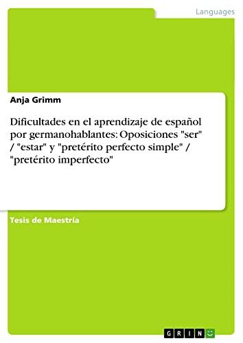 9783656516583: Dificultades en el aprendizaje de español por germanohablantes: Oposiciones