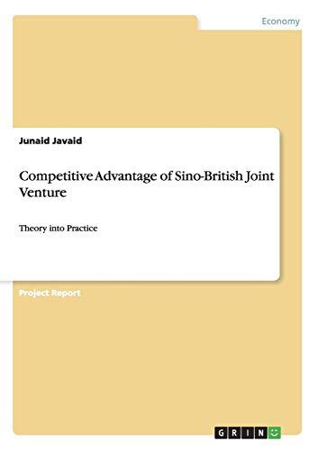 Competitive Advantage of Sino-British Joint Venture: Junaid Javaid