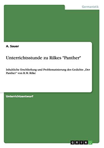 9783656524052: Unterrichtsstunde zu Rilkes