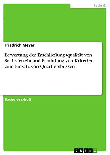 Bewertung Der Erschliessungsqualitat Von Stadtvierteln Und Ermittlung Von Kriterien Zum Einsatz Von...