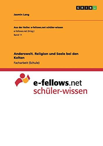 9783656535751: Anderswelt. Religion und Seele bei den Kelten
