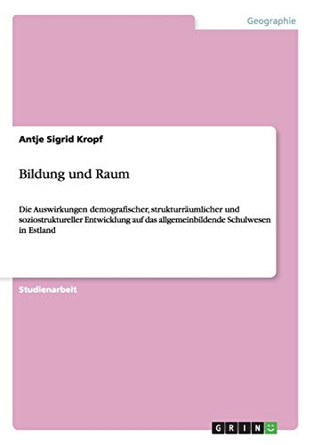 9783656537144: Bildung und Raum (German Edition)