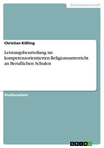 9783656539759: Leistungsbeurteilung im kompetenzorientierten Religionsunterricht an Beruflichen Schulen