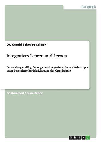 Integratives Lehren Und Lernen: Gerold Schmidt-Callsen