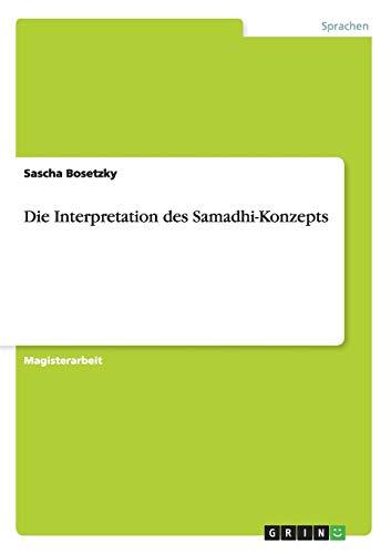 Die Interpretation des Samadhi-Konzepts: Sascha Bosetzky