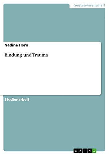 9783656543022: Bindung Und Trauma