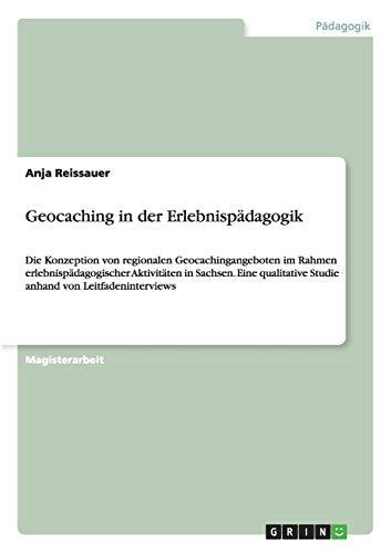 Geocaching in Der Erlebnispadagogik: Anja Reissauer