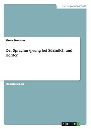 Der Sprachursprung Bei Sussmilch Und Herder: Mona Dreisow