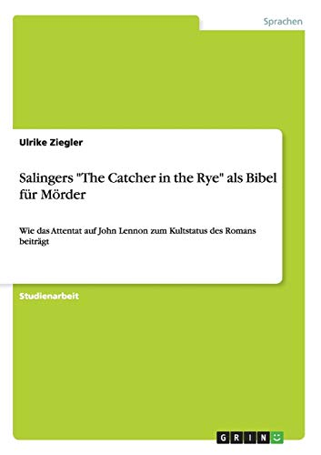 "Salingers ""The Catcher in the Rye"" als: Ulrike Ziegler"