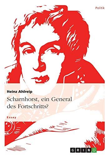 9783656551713: Scharnhorst, ein General des Fortschritts? (German Edition)