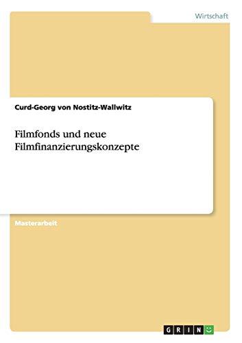 9783656564799: Filmfonds und neue Filmfinanzierungskonzepte (German Edition)
