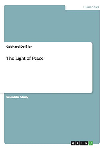 9783656566496: The Light of Peace