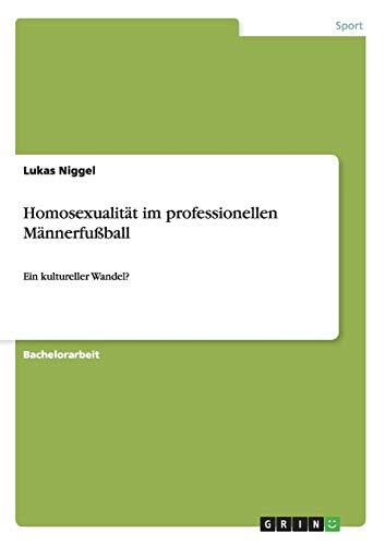 9783656568476: Homosexualität im professionellen Männerfußball
