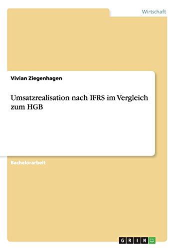 9783656571650: Umsatzrealisation nach IFRS im Vergleich zum HGB