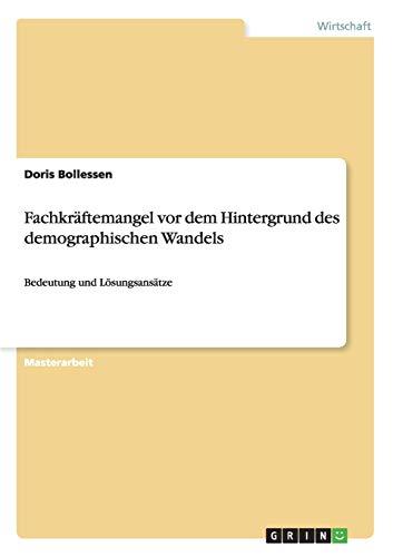Fachkräftemangel vor dem Hintergrund des demographischen Wandels: Doris Bollessen