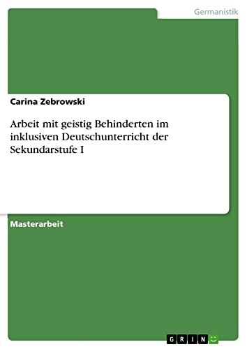 Arbeit Mit Geistig Behinderten Im Inklusiven Deutschunterricht Der Sekundarstufe I: Carina ...