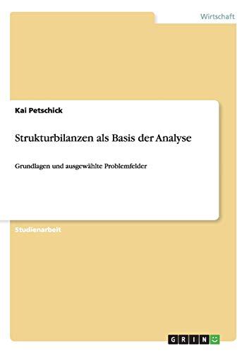 9783656572824: Strukturbilanzen als Basis der Analyse: Grundlagen und ausgewählte Problemfelder