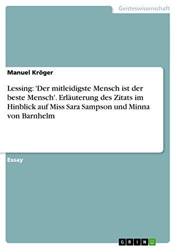 Lessing: 'Der Mitleidigste Mensch Ist Der Beste: Kroger, Manuel