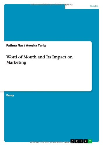 Word of Mouth and Its Impact on Marketing: Fatima Naz