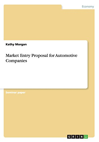 Market Entry Proposal for Automotive Companies: Kathy Morgan