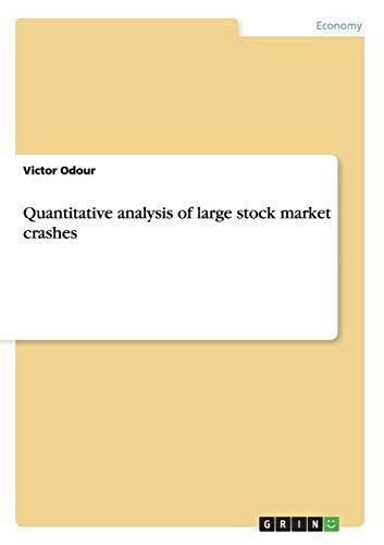 Quantitative analysis of large stock market crashes: Victor Odour