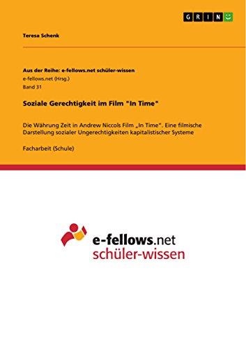 Soziale Gerechtigkeit Im Film In Time: Teresa Schenk