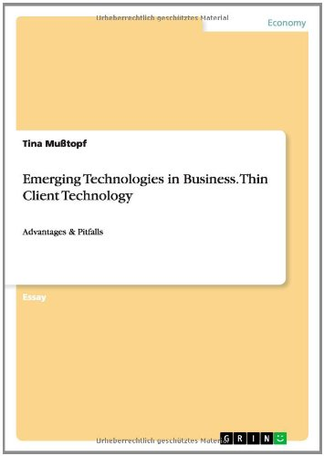 9783656591863: Emerging Technologies in Business. Thin Client Technology