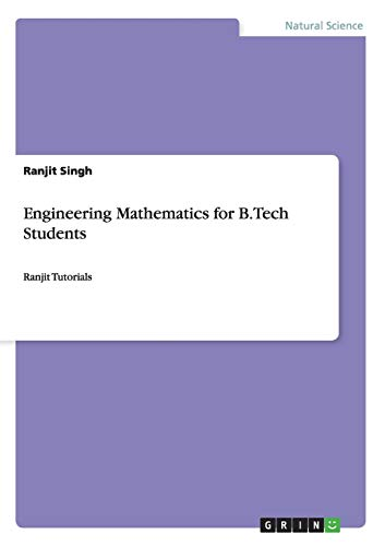 Engineering Mathematics for B.Tech Students: Ranjit Singh