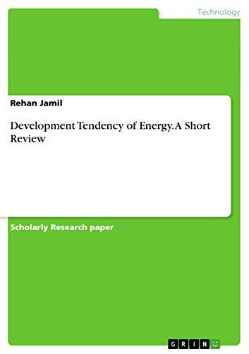 Development Tendency of Energy. a Short Review: Rehan Jamil