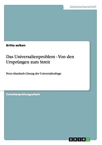 9783656598862: Das Universalienproblem - Von den Ursprüngen zum Streit (German Edition)