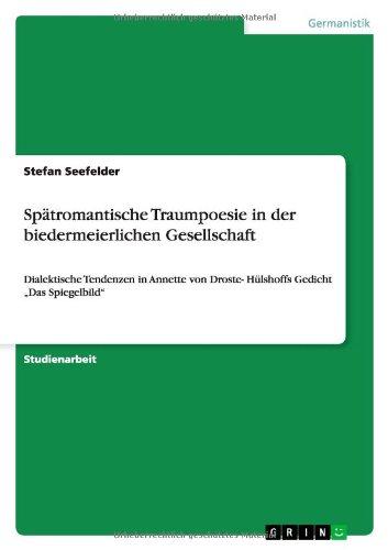 9783656599975: Spatromantische Traumpoesie in Der Biedermeierlichen Gesellschaft