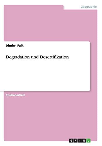 9783656606932: Degradation Und Desertifikation