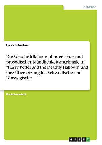 """Die Verschriftlichung phonetischer und prosodischer Mündlichkeitsmerkmale in """"Harry ..."""