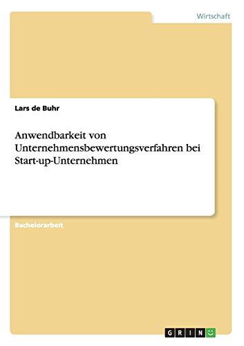 Anwendbarkeit von Unternehmensbewertungsverfahren bei Start-up-Unternehmen: Lars de Buhr