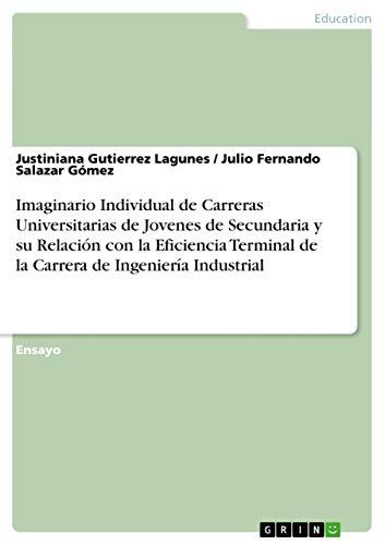 Imaginario Individual de Carreras Universitarias de Jovenes: Julio Fernando Salazar