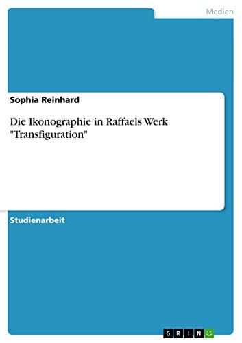 9783656617921: Die Ikonographie in Raffaels Werk Transfiguration