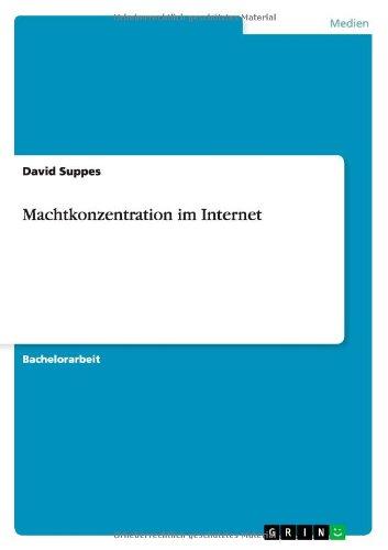 9783656618744: Machtkonzentration Im Internet